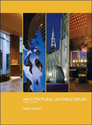 Architectural Lighting Design By Steffy, Gary