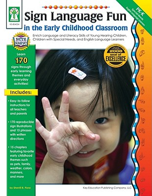 Sign Language Fun in the Early Childhood Classroom By Flora, Sherrill B.
